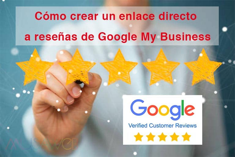 Cómo crear un enlace directo a reseñas de Google My Business
